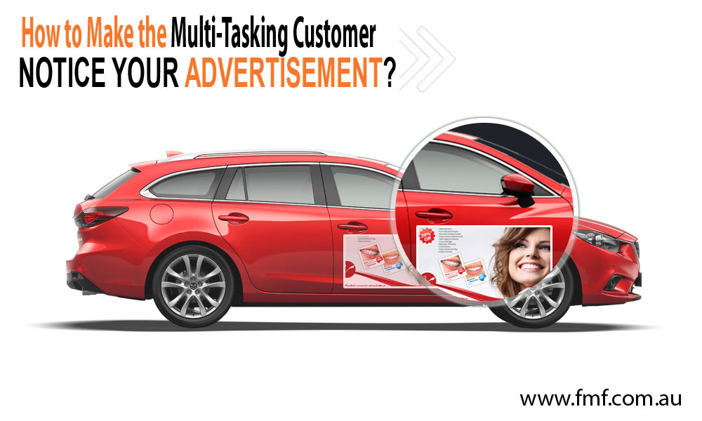 How-to-Make-the-Multi-Tasking-Customer-Notice-your-Advertisement